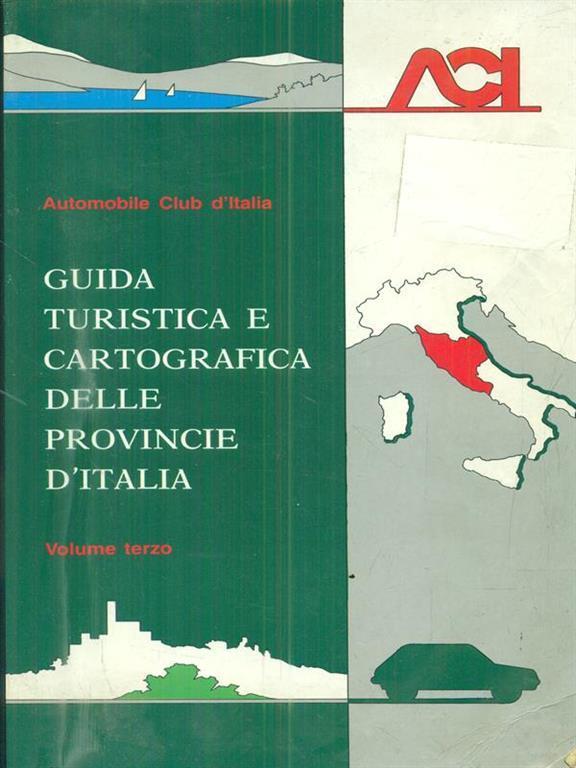 guida turistica e cartografica delle provincie d italia vol 3