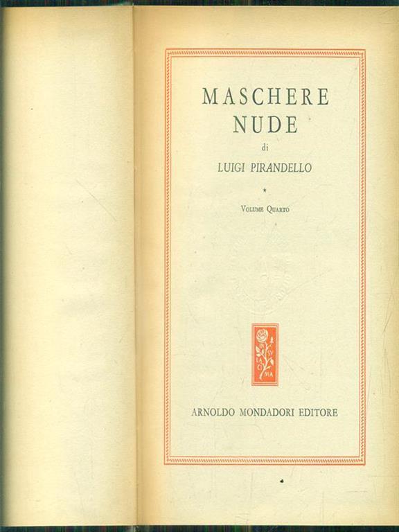 Maschere nude. Volume secondo - Luigi Pirandello - Libro