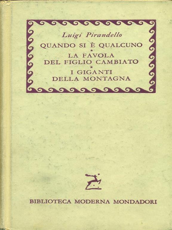 Pirandello - Maschere nude 1 - 2 - Mondadori, I Classici