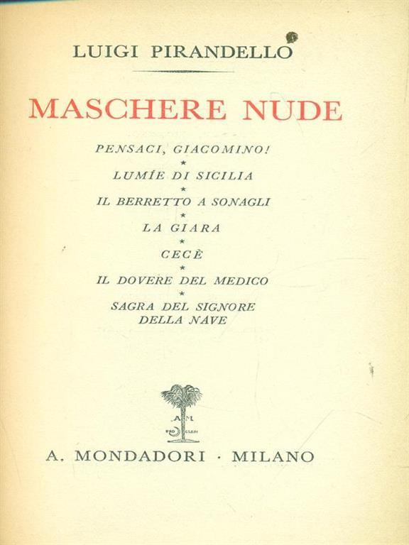 LUIGI PIRANDELLO - MASCHERE NUDE - 4 VOLUMI - OMNIBUS