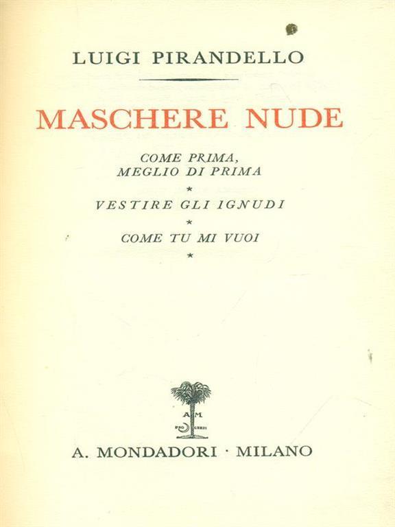 Maschere nude Tutto il teatro di Pirandello VII - Luigi