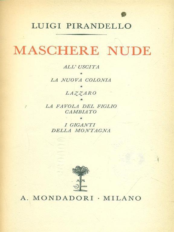 Maschere nude Tutto il teatro di Pirandello VI - Luigi
