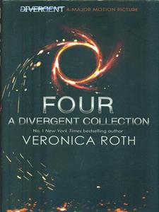 Four: A Divergent Collection - Veronica Roth - 4