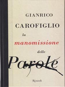 La manomissione delle parole - Gianrico Carofiglio - copertina