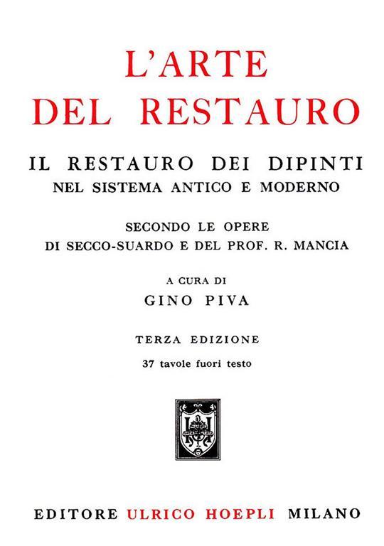 Arte Del Restauro.L Arte Del Restauro Gino Piva Libro Hoepli Tecniche