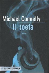 """Risultato immagini per IL POETA DI MICHAEL CONNELLY"""""""