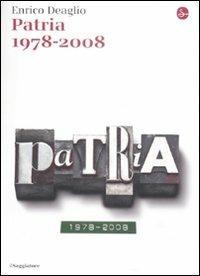 Calendario Lunare 1978.Patria 1978 2008 Enrico Deaglio Libro Il Saggiatore