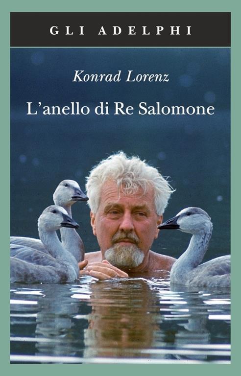 nuovo stile vendita uk boutique outlet L' anello di re Salomone - Konrad Lorenz - Libro - Adelphi ...