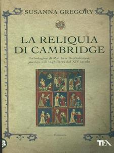 La reliquia di Cambridge - Susanna Gregory - copertina