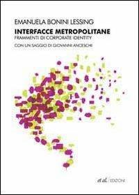 Interfacce Metropolitane Frammenti Di Corporate Identity Nella