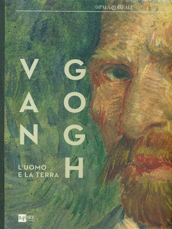 487fb995 Van Gogh. L'uomo e la terra. Catalogo della mostra (Milano, 18 ...