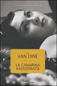 La canarina assassinata - S. S. Van Dine - 2