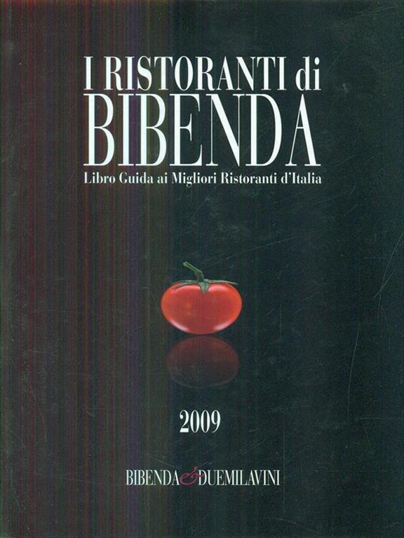 Risultati immagini per ristoranti di bibenda 2009