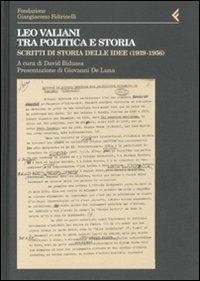 Image of Leo Valiani, tra politica e storia. Scritti di storia delle idee (1939-1956)