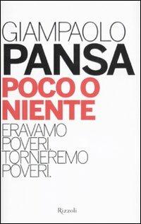 Image of Poco o niente. Eravamo poveri. Torneremo poveri