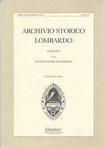 Archivio storico lombardo. Giornale della Società storica lombarda. Vol. 5
