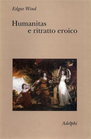 Image of Humanitas e ritratto eroico. Studi sul linguaggio figurativo del Settecento inglese
