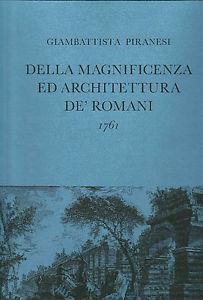 Della magnificenza ed architettura de' romani