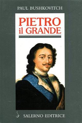 Image of Pietro il Grande. La lotta per il potere (1671-1725)