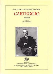 Carteggio (1902-1918)