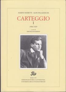 Carteggio (1904-1925). Vol. 1