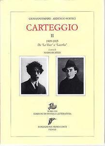 Carteggio. Vol. 2: 1909-1915. Da «La Voce» a «Lacerba».
